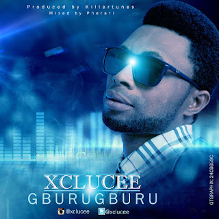 Music: Xclucee - GBURUGBURU (Prod.@killertunes_bme / @pheraripherano)