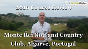 Monte Rei Course Review Video