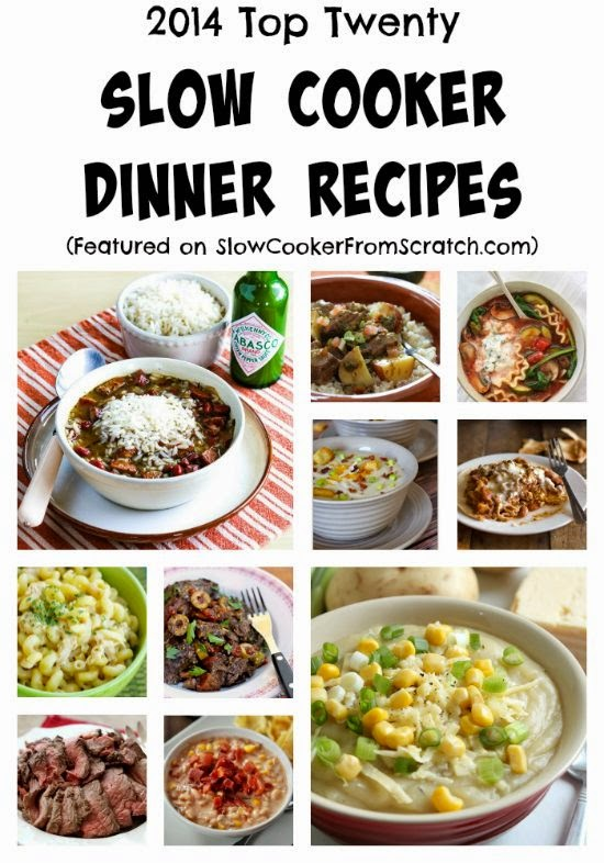 Top Twenty Featured Slow Cooker Dinner Recipes of 2014 found on SlowCookerFromScratch.com