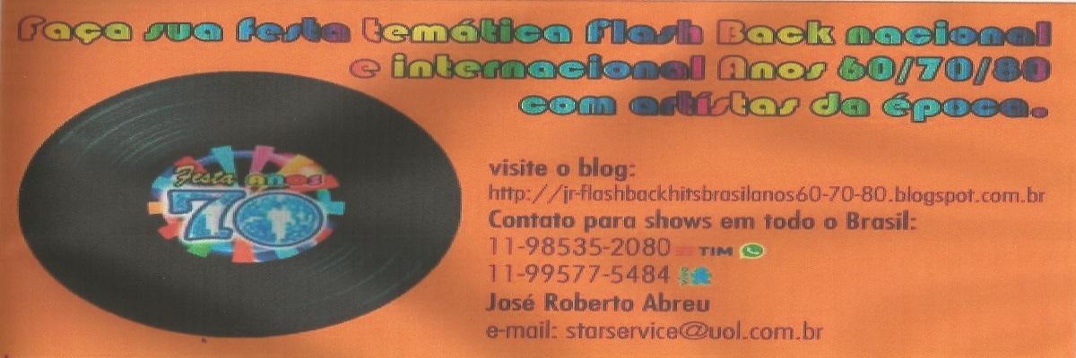 JR-Produção de Shows- Flash Back - Hits Again Brasil anos 60/70/80