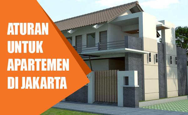 Aturan Untuk Apartemen Di Jakarta