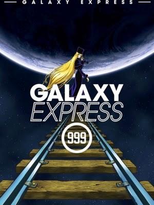 Đoàn Tàu Ngân Hà 999 - Galaxy Express 999: The Signature Edition