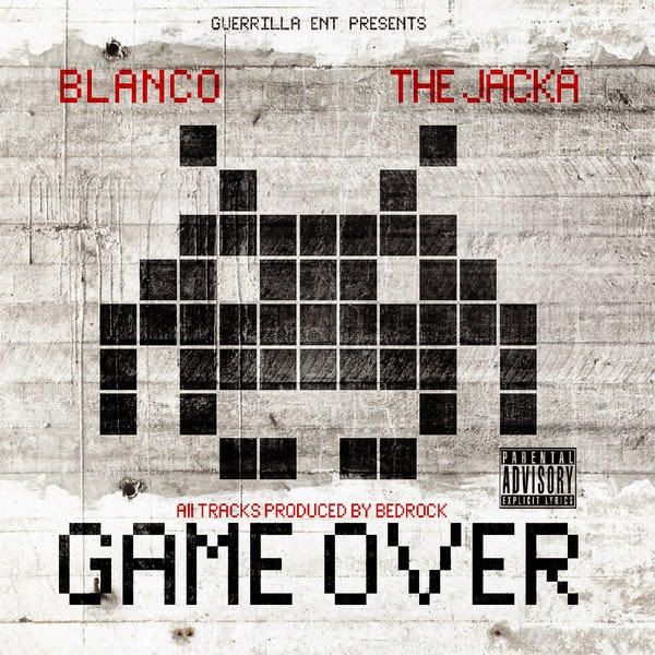 Blanco & The Jacka - Game Over - EP  Cover