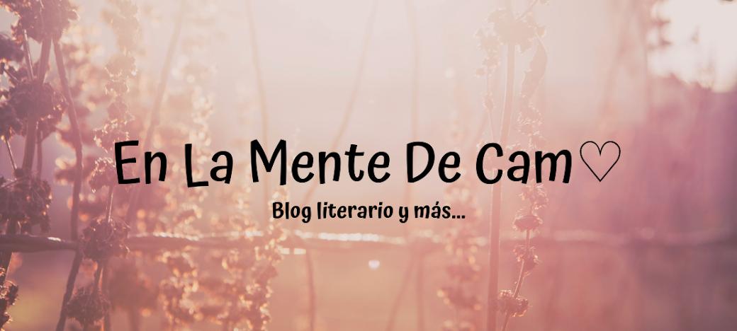 En La Mente de Cam♡
