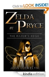 Free eBook Feature: Zelda Pryce: The Razor's Edge (Book 1) by Joss Llewelyn