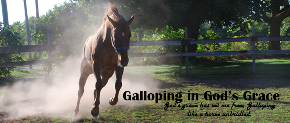 Galloping In God's Grace