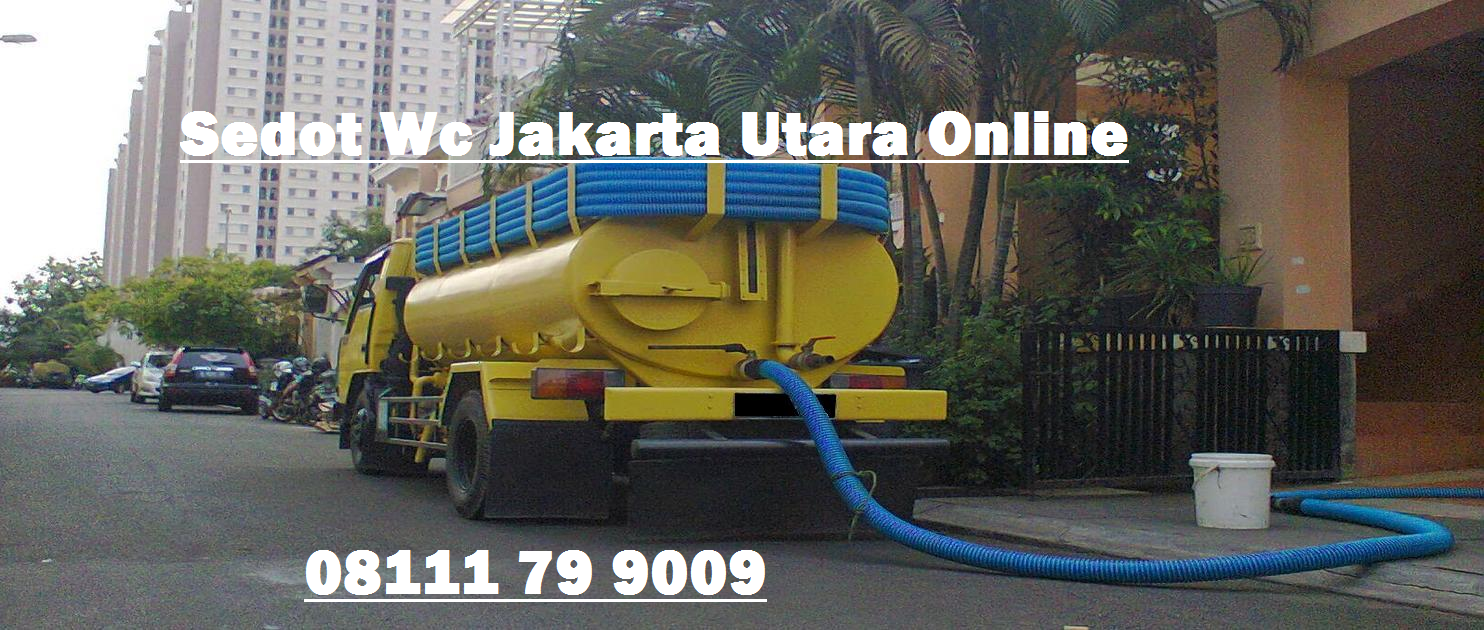 Harga Promosi Sedot Wc Jakarta Utara 08111 79 9009