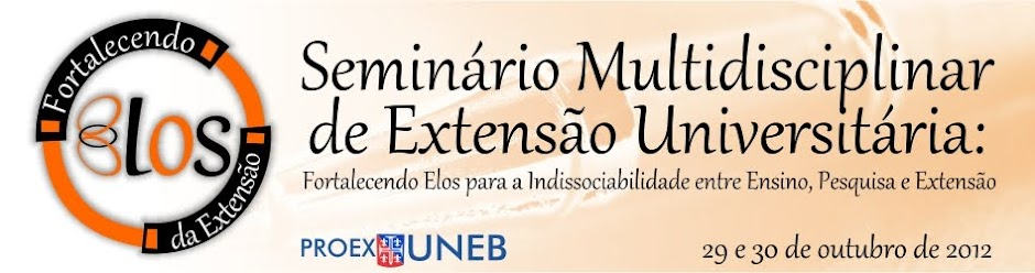 Seminário Multidisciplinar de Extensão Universitária da UNEB