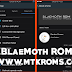 [4.2.2] Blaemoth ROM For MT6572