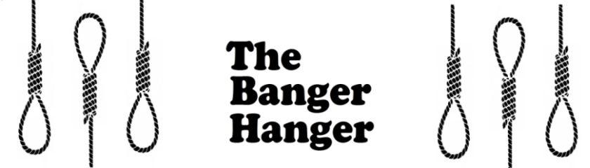 TheBangerHanger