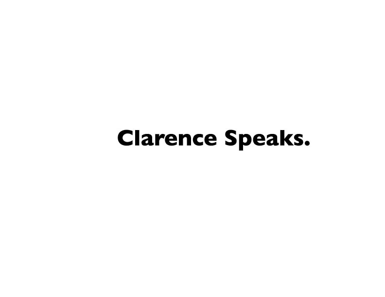 Clarence Speaks.