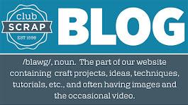 Club Scrap Blog