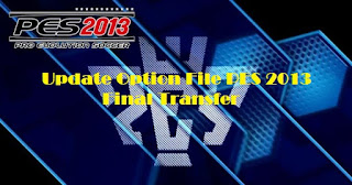 Update Option File PES 2013 Terbaru 2015 Full Transfer