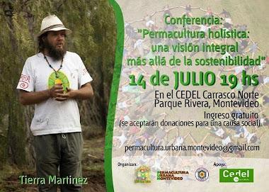 """Conferencia """"Permacultura Holistica una Vision Integral mas Alla de la Sostentabilidad"""""""