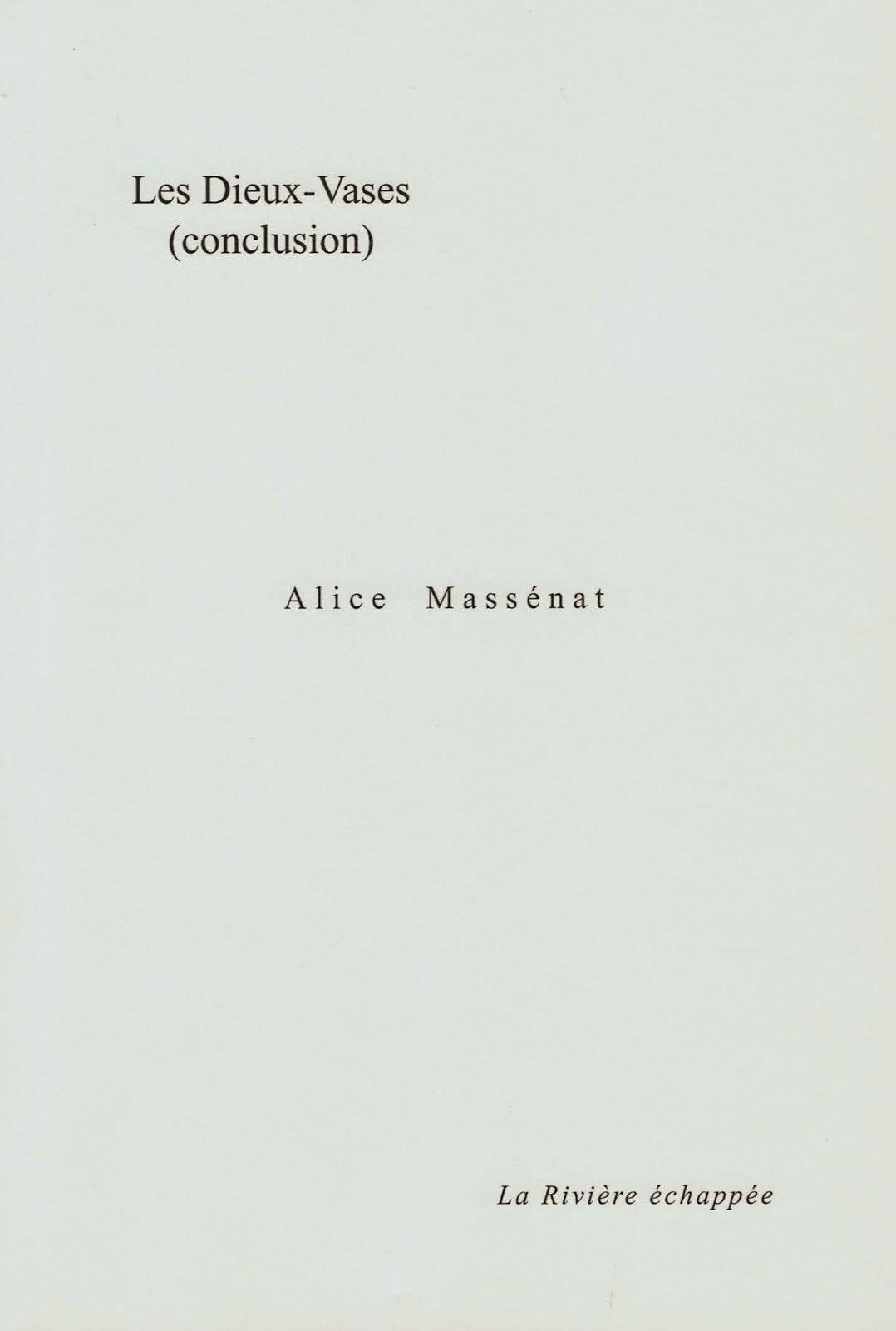 Alice MASSÉNAT, LES DIEUX-VASES (conclusion)