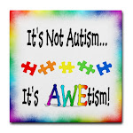 "Please visit my store: ""The AWEtism Shoppe"""