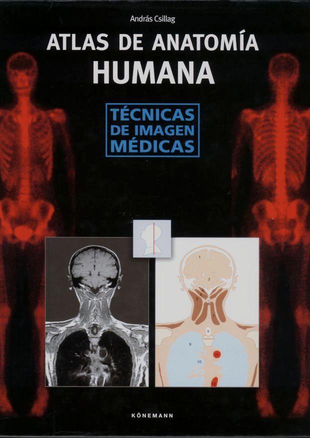 Libros para estudiantes: Atlas de Anatomia Humana - Tecnicas de Imagen.