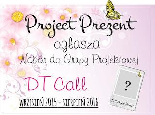 http://projectprezent.blogspot.com/2015/08/dt-call-nabor-do-zespou-projektowego.html