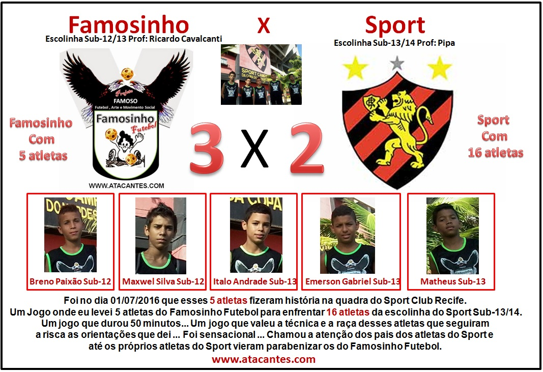 Famosinho 3 x 2 Sport Club do Recife