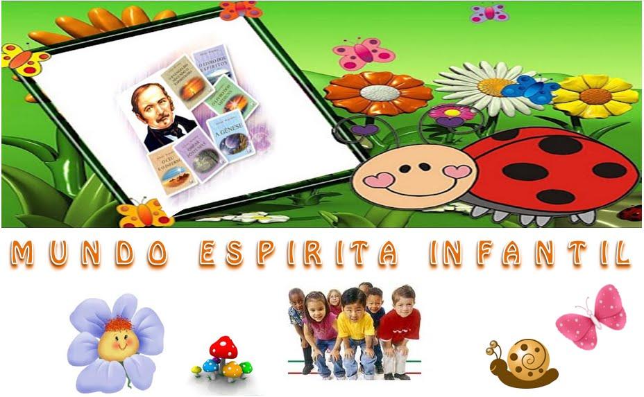 MUNDO ESPIRITA INFANTIL