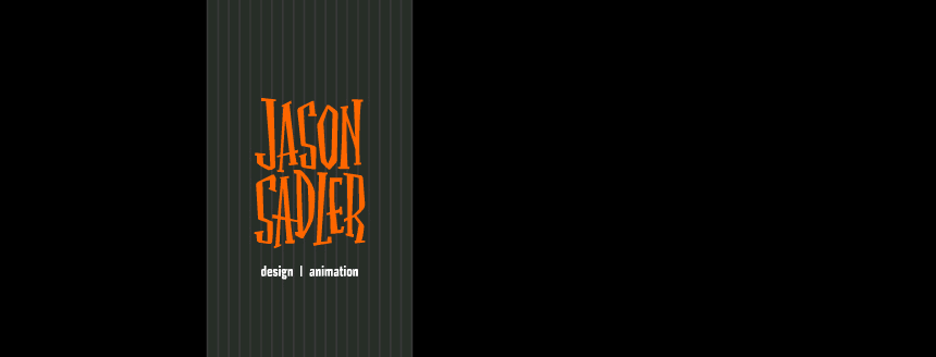 Jason Sadler : design & animation