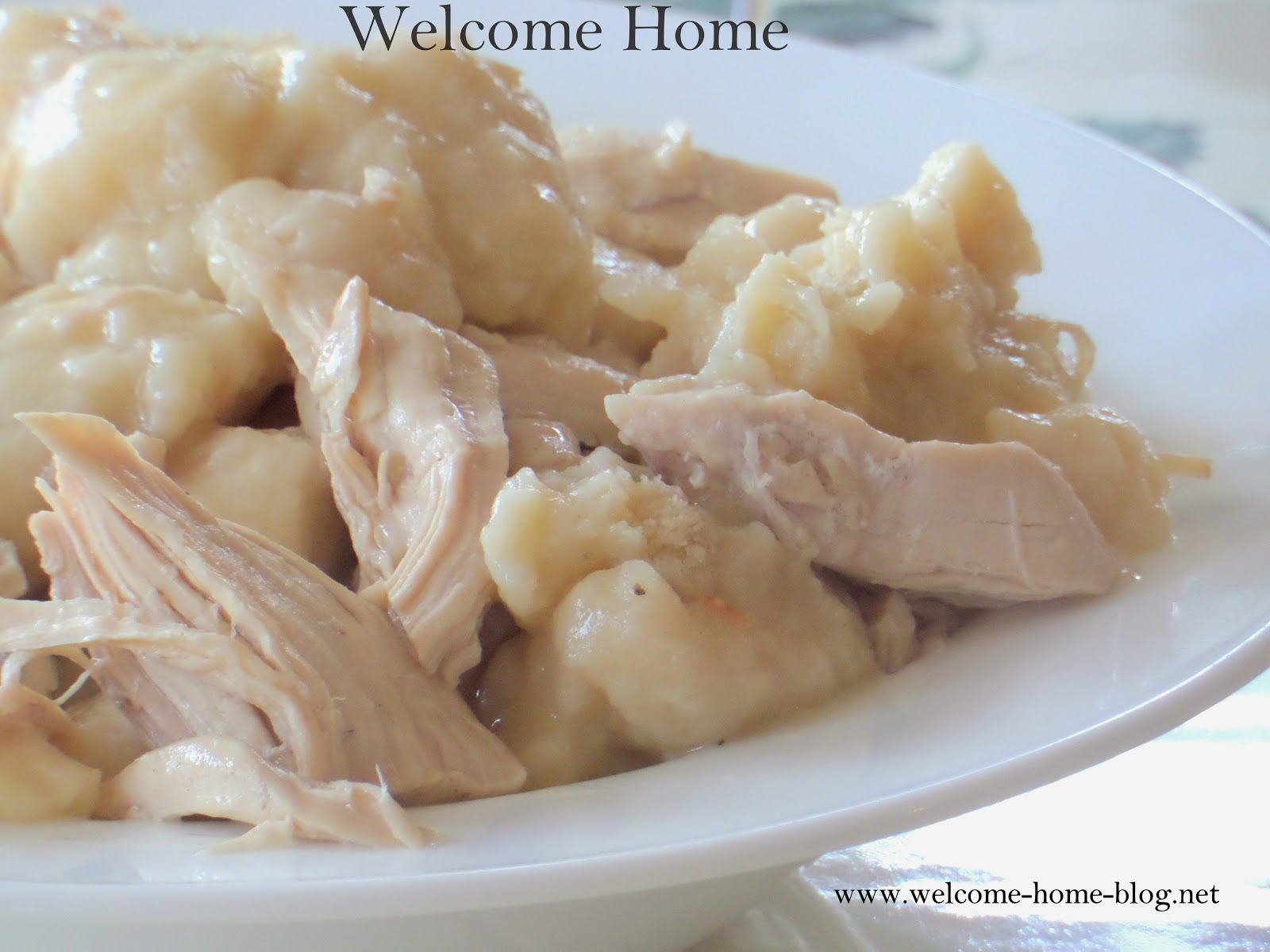 Welcome Home Blog: Turkey and Buttermilk Dumplings