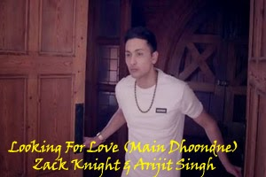 Looking For Love (Main Dhoondne)