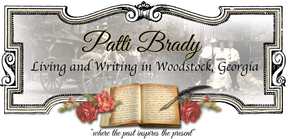 Patti Brady...Living and Writing in Woodstock, GA