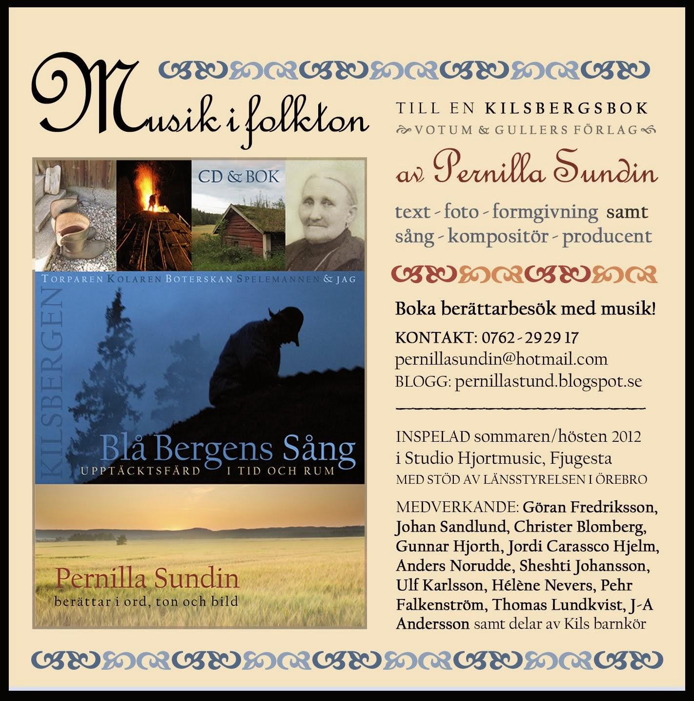 BLÅ BERGENS SÅNG: MUSIK-CD I FOLKTON AV PERNILLA SUNDIN