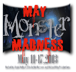 May Monster Madness