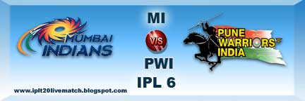 IPL 6 Full Scorecards and MI vs PWI Live Streaming Video