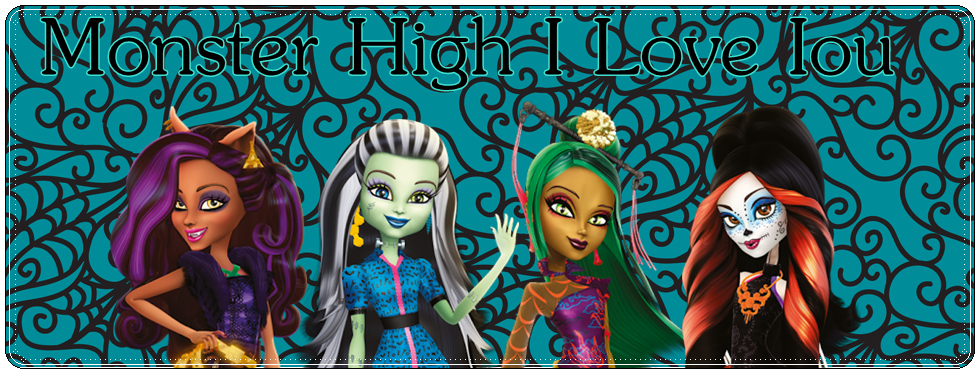 Monster High I Love You
