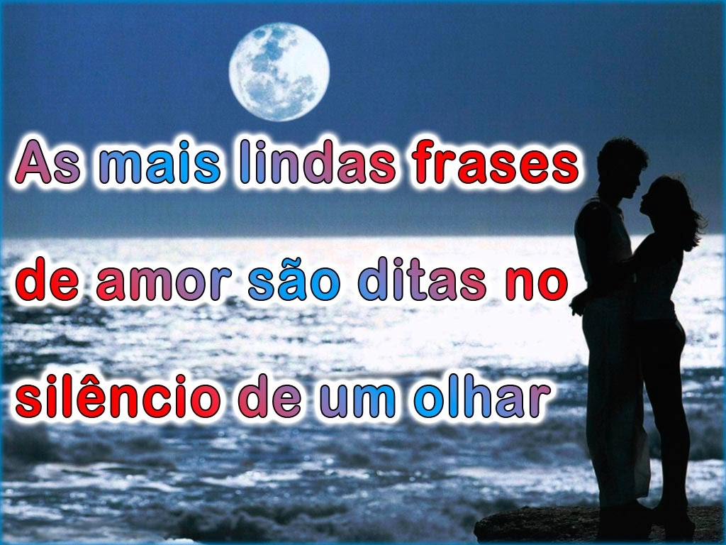 frases de amor curtas As mais lindas frases