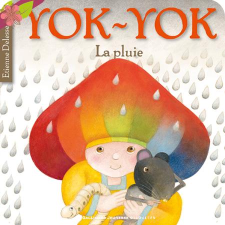 Yok-Yok La Pluie d'Etienne Delessert