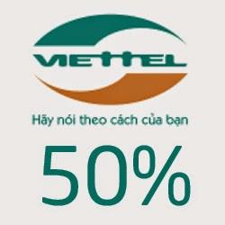 Viettel khuyến mãi 50% giá trị thẻ nạp ngày 22/05/2015