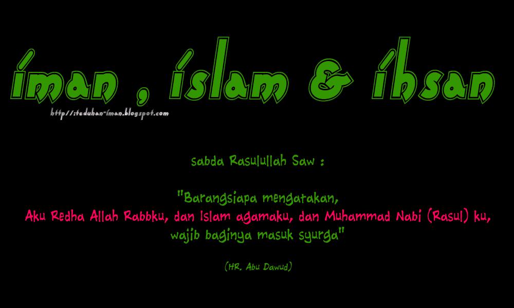 iman , islam & ihsan