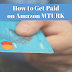 Work from Home - MTURK - How Do You Get Paid?