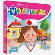 Faccio la Veterinaria