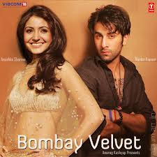 Bombay Velvet Hindi Full Movie