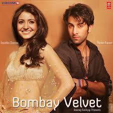 Bombay Velvet Hindi Full Movie
