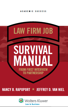 Law Firm Job Survival Manual: From First Interview to Partnership