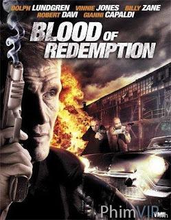 Máu Của Kẻ Thù - Blood Of Redemption (2013)