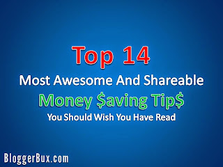 Top 14 Most Awesome And Shareable Money Saving Tips You Should Wish You Have Read