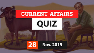 Current Affairs Quiz 28 November 2015