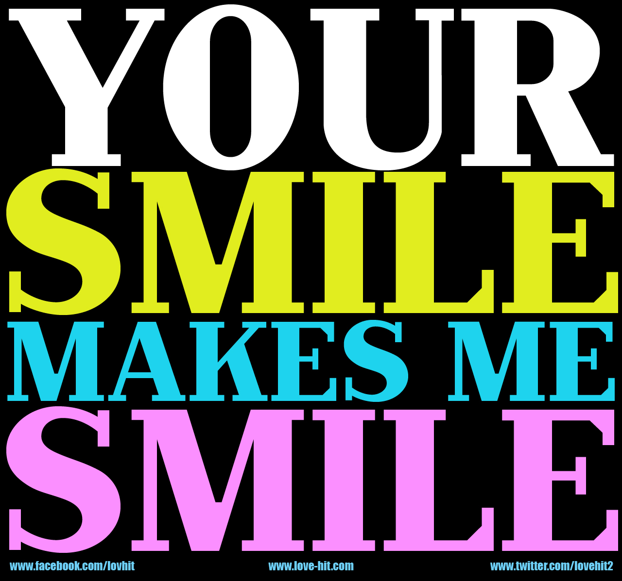 love quotes love images sayings your smile makes me smile