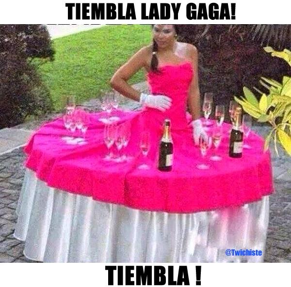 TIEMBLA LADY GAGA, TIEMBLA!