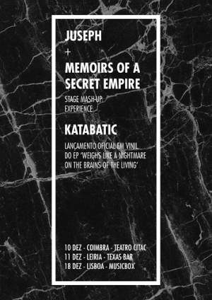 TOUR CONJUNTA KATABATIC + JUSEPH + MEMOIRS OF A SECRET EMPIRE