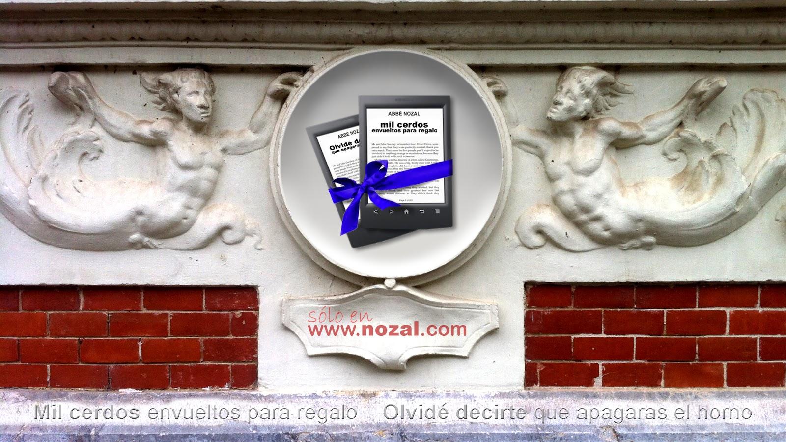 Dos novelas para llevarse a casa, 2014 Abbé Nozal