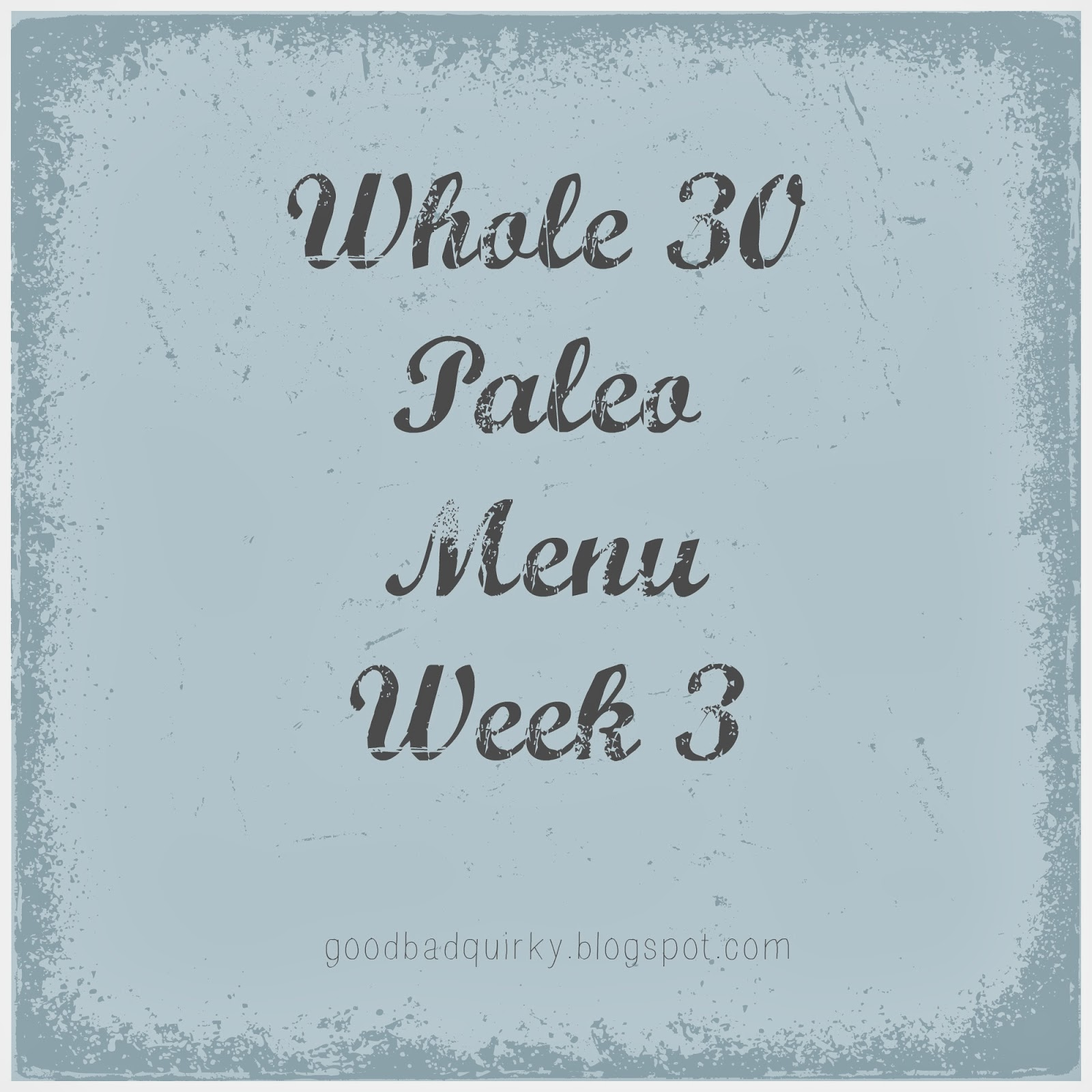 Whole 30 Paleo Menu