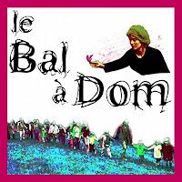 Bal à Dom